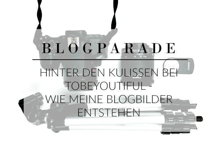 schöne Blogbilder machen