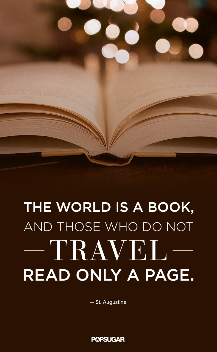 Explore The World Quotes If You Experience Chronic Wanderlust Like We Do Then These Quotes