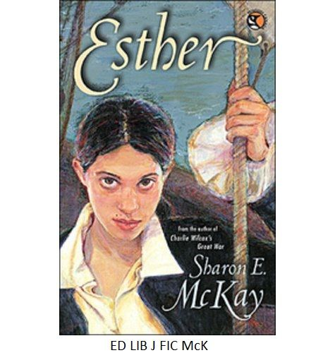 Esther - written by Sharon E. McKay.