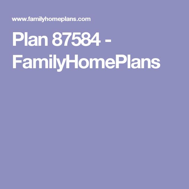 Plan 87584 - FamilyHomePlans