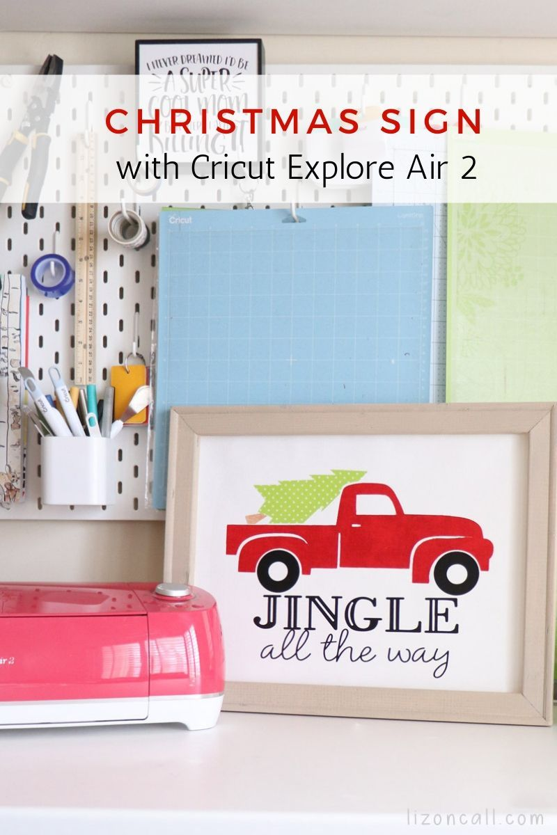 Christmas Truck Sign Plus 5 reasons I love my Cricut Explore Air 2 #cricutexploreair2projects Titled image of reverse canvas craft with vintage truck with tree in back that says Jingle all the way #cricutexploreair2projects