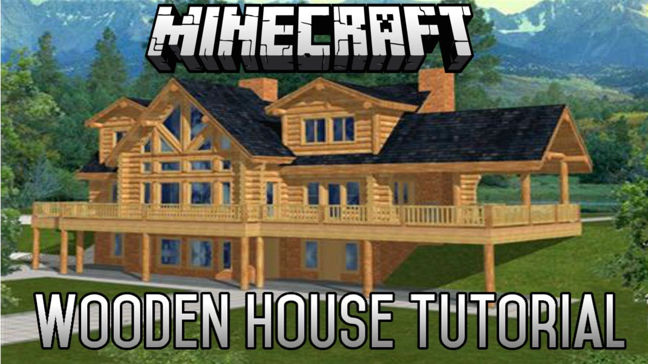 Minecraft epic wooden house tutorial part 7 1 8 1 for Minecraft modern house download 1 8