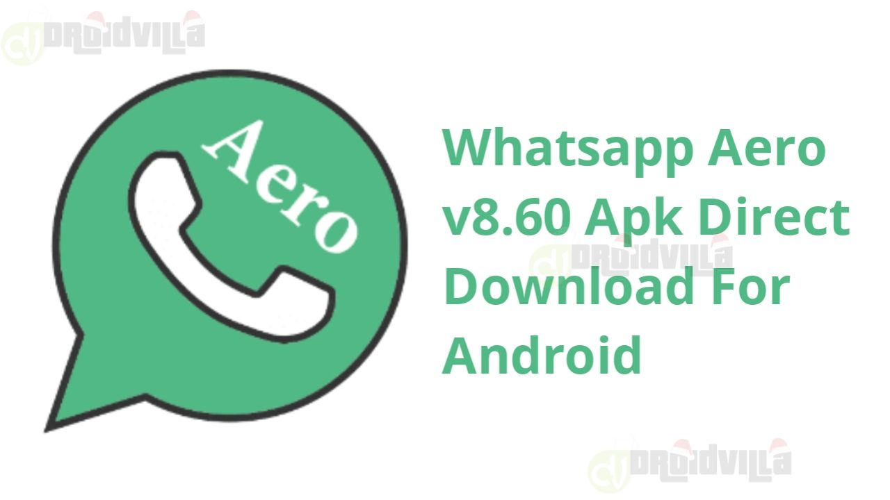 Whatsapp Aero V8 60 Apk Direct Download For Android Aero Directions Android
