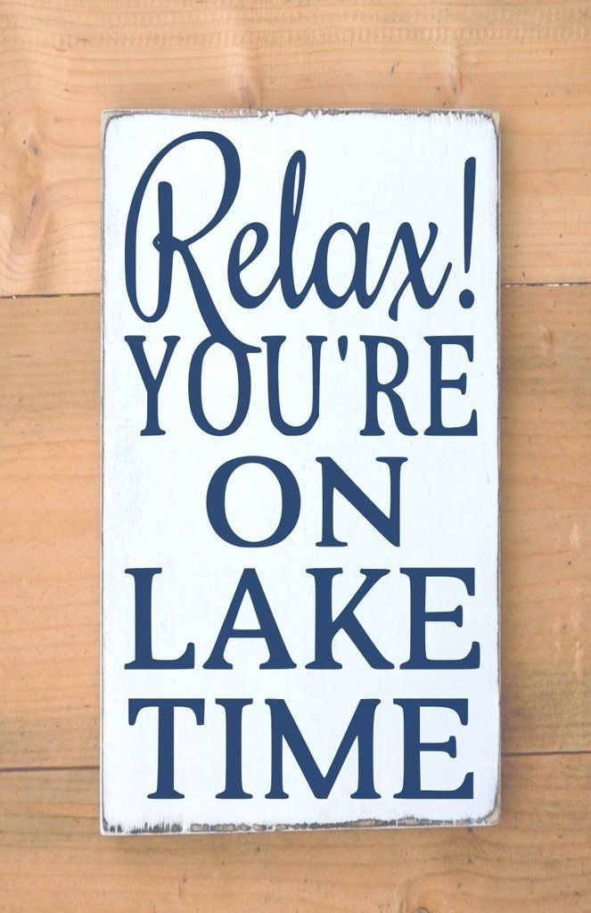 Welcome To The Lake Signs Decor Custom Lake House Decor Lake Home Signs Relax You're On Lake Time Quote Decorating Inspiration