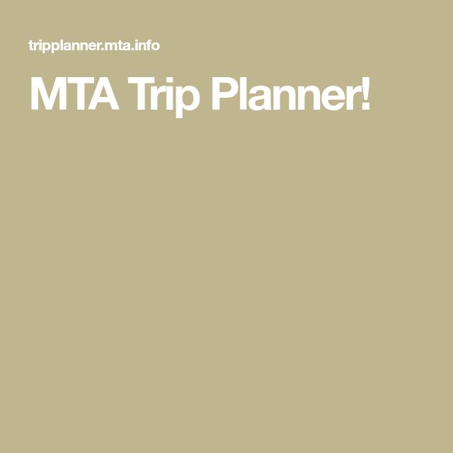 MTA Trip Planner!  Travel planner