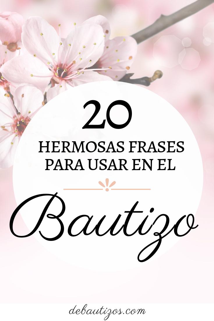20 Hermosas Frases Para El Bautizo Frases Bautizo