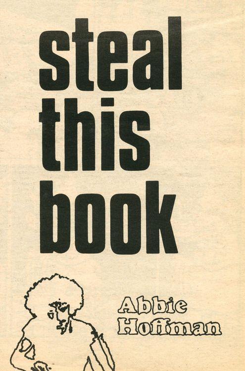 Abbie Hoffman Steal This Book
