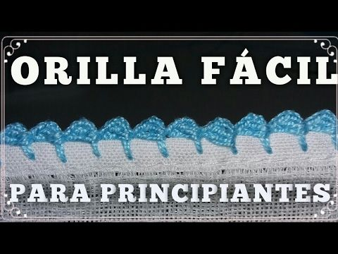 CROCHET ORILLA FACIL PARA PRINCIPIANTES #5 - YouTube | Diana ...