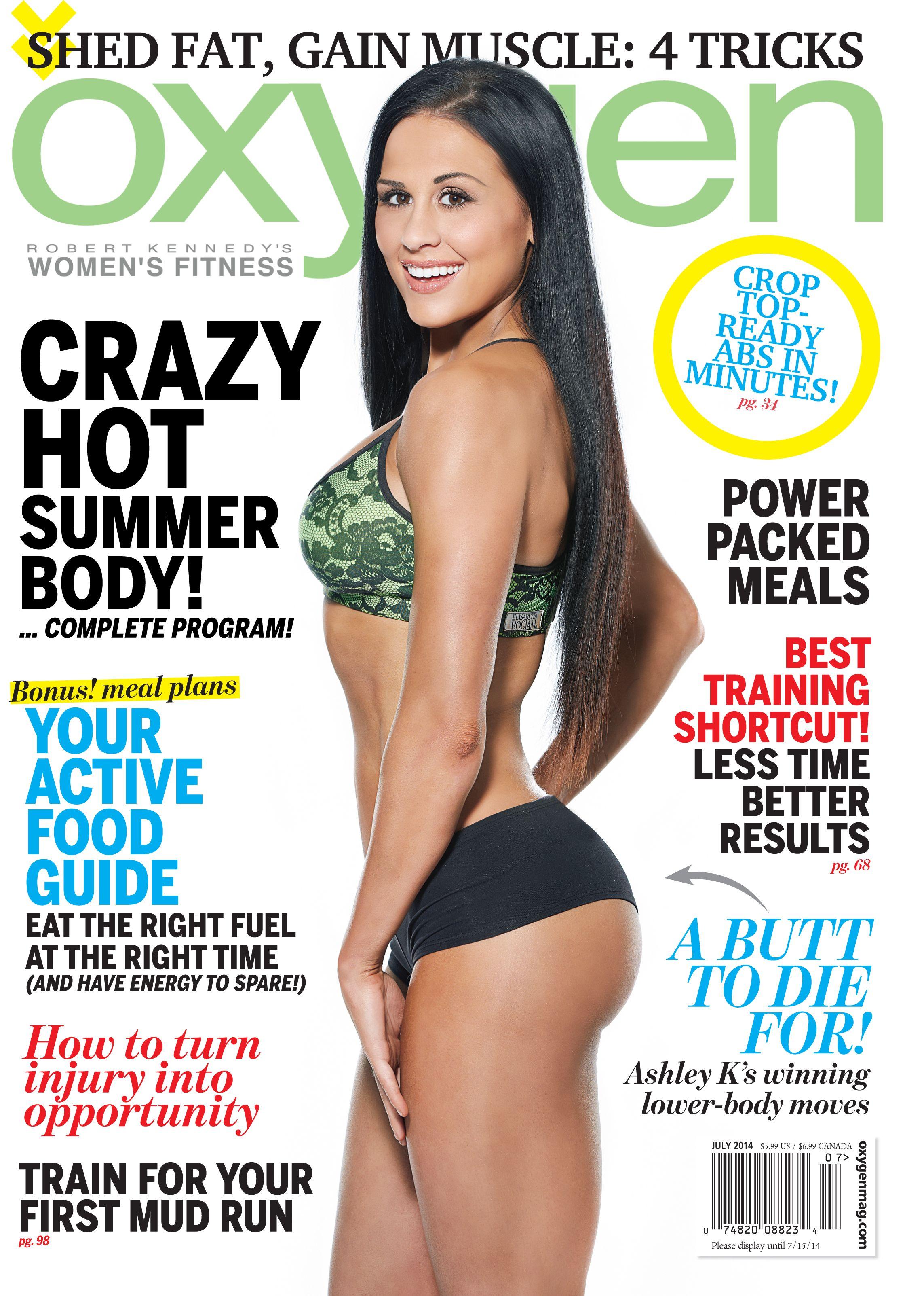 Oxygen July 2017 With Ashley Kaltwer Magazine Fitness 90 Day Challenge