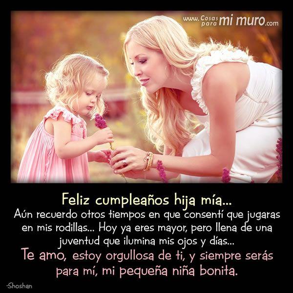Feliz Cumpleaños A Mi Hija Con Amor Feliz Cumpleaños Mi