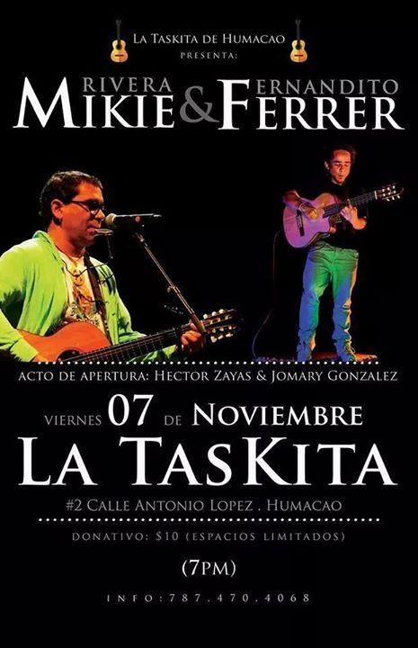Mikie Rivera / Fernandito Ferrer @ La Taskita, Humacao #sondeaquipr #mikierivera #fernanditoferrer #lataskita #humacao
