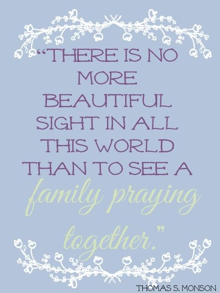 A Family That Prays Together Stays Together Mormon Mom Bloggers