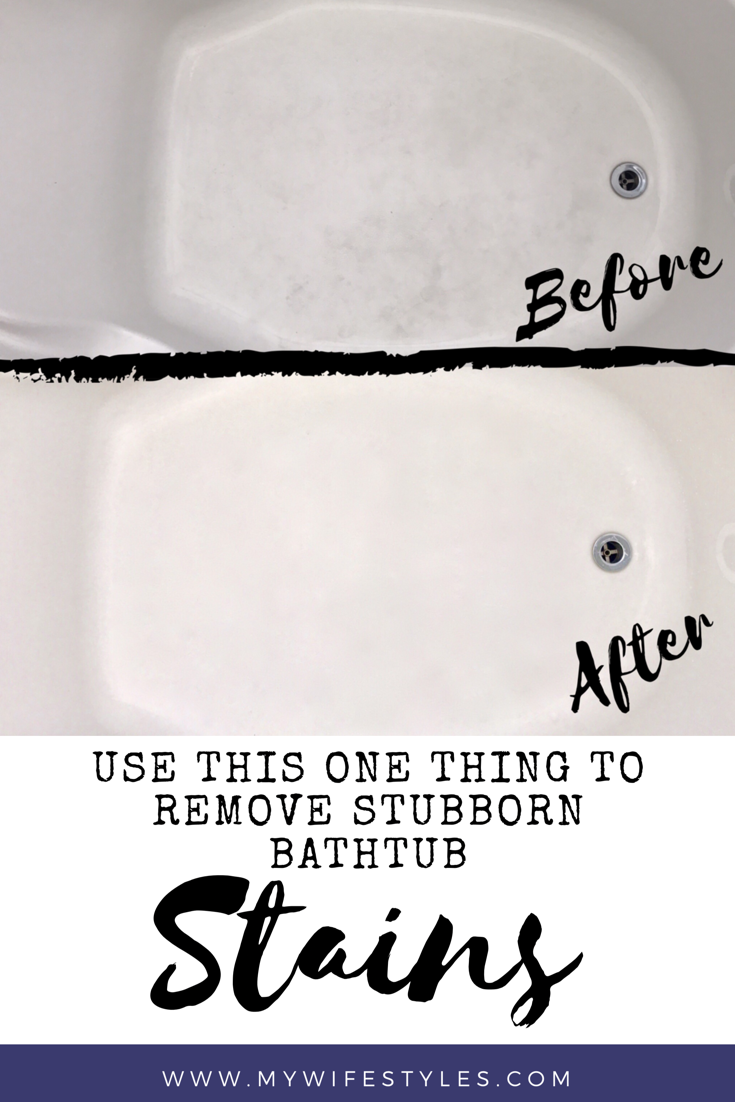Learn How To Remove Stubborn Bath Tub Stains With This One Trick! The Best  Way