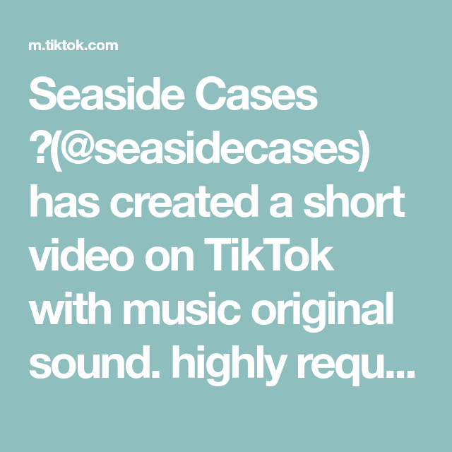 Seaside Cases Seasidecases Has Created A Short Video On Tiktok With Music Original Sound Highly Requested How We Make Our The Originals Phone Cases Case