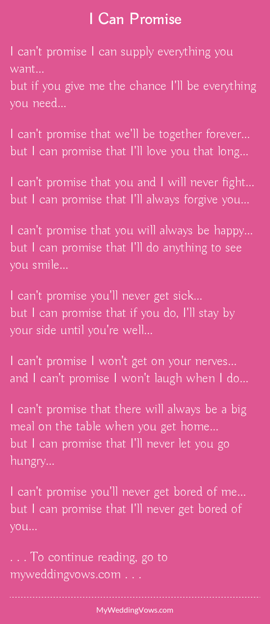 I Can Promise Funny Wedding Vows Love Poems Wedding Wedding Vows To Husband