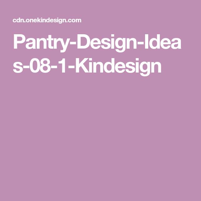 One Kindesign: Pantry-Design-Ideas-08-1-Kindesign