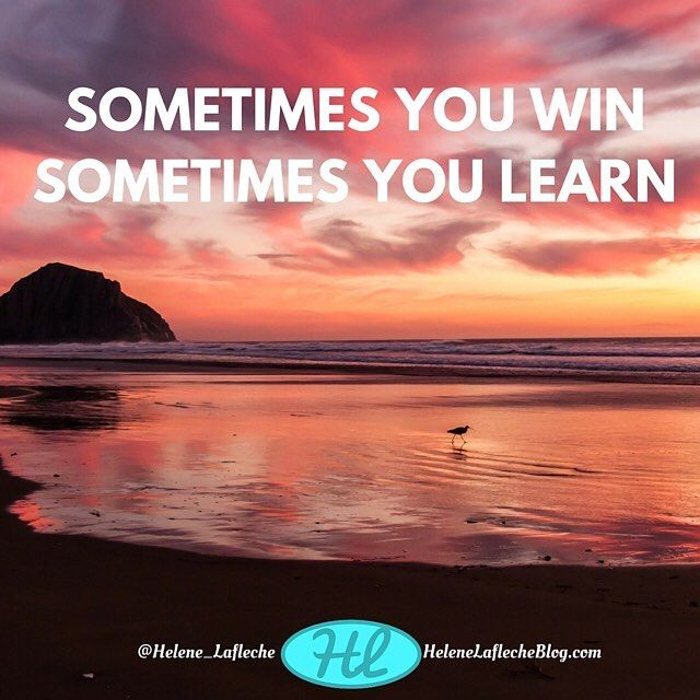 Yep!!! sometimes you win and sometimes you learn  Have a good day!!!