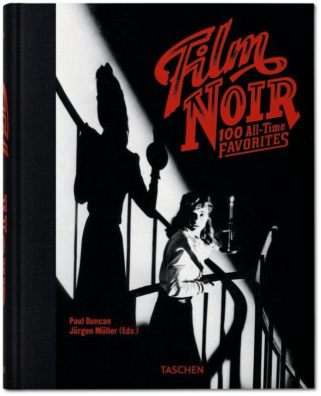 000 TASCHEN's 100 alltime favorite film noirs and neonoirs