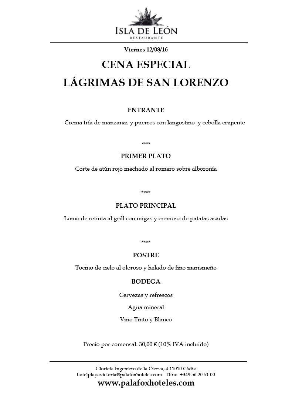 """Este viernes a las 21h tienes una cita en el Restaurante Isla de León. Menú especial """"Lágrimas de San Lorenzo"""" y sorpresa en la Pérgola del hotel tras la cena por solo 30€, ¡reserva ya tu mesa!"""