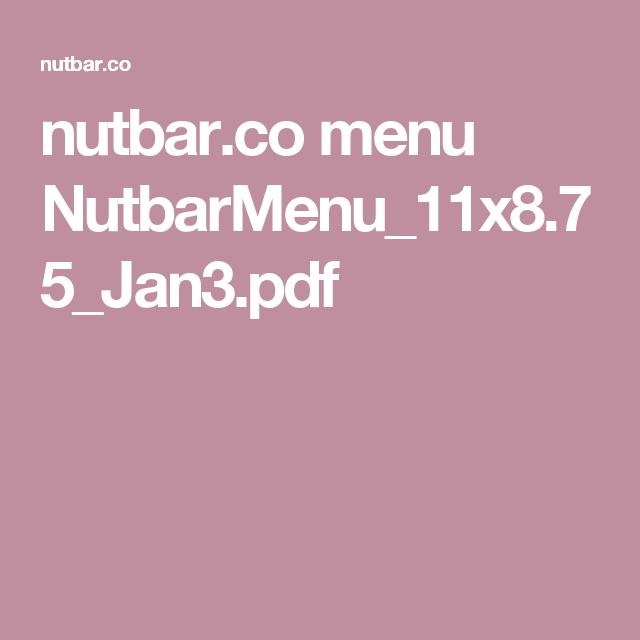 nutbar.co menu NutbarMenu_11x8.75_Jan3.pdf