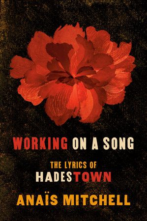 An illuminating book of lyrics and stories from Hadestown—the winner of eightTony Awards, including Best Musical—from its author, songwriter Anaïs Mitchellwith a foreword by Steve Earle    On Broadway, this fresh take on the Greek myth of Orpheus and Eurydice hasbecome a modern classic. Heralded as