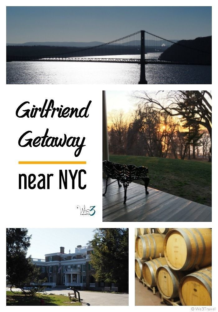 Planning a girls weekend getaway near nyc girls weekend for Romantic weekend getaways dc