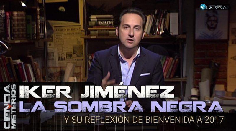 La primera reflexión de 2017 de Iker JIménez en Cuarto Milenio ...