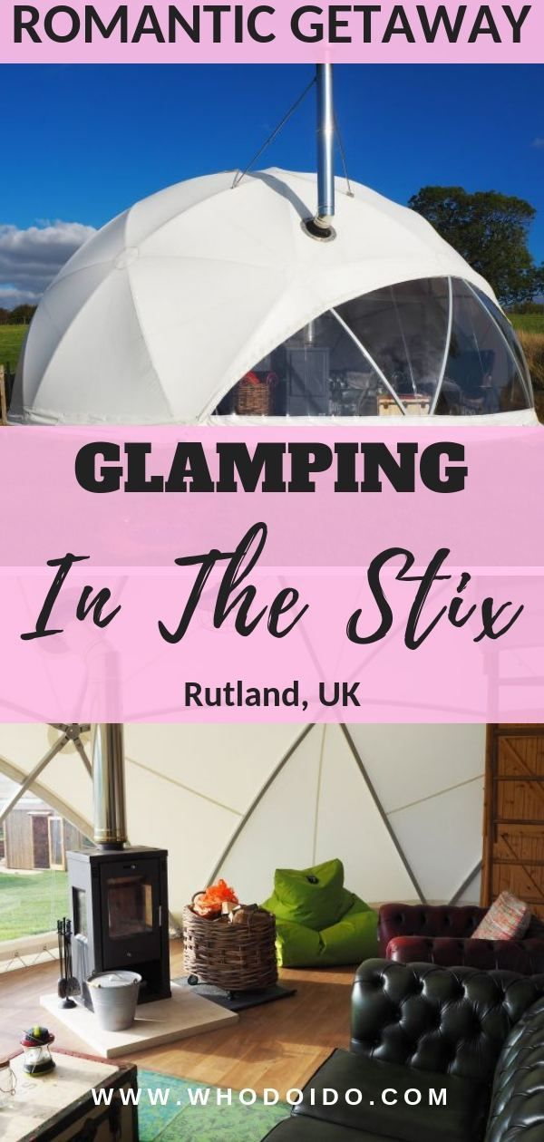 Romantic Glamping Getaway @ In The Stix, Rutland, UK– WhodoIdo: Romantic luxury glamping weekend getaway perfect for that special occasion. Stay in a geodesic dome nestled in the valley for a unique and cool experience!  #whodoido #glamping #glampinguk #inthestix #uktravel #glampinginadome #visituk #coupletravel #romantictravel
