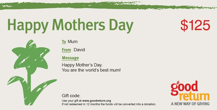 Grab one of our great Mother's Day gift certificates. It's a meaningful gift for mum and fights poverty too!