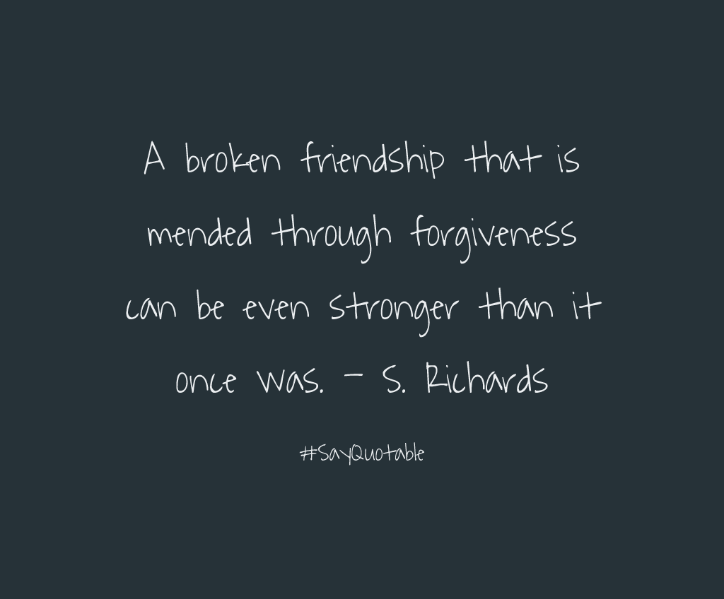 Quotes About Friendship And Forgiveness Apology Quotes Quote Friends Friendship Quotes Relationship Quotes