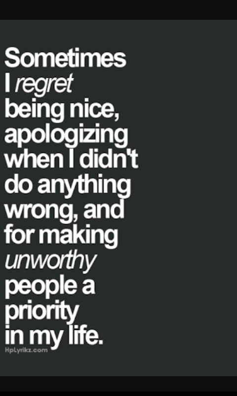 Regret Always Being The Nice Person Imdone Quotes Quotes