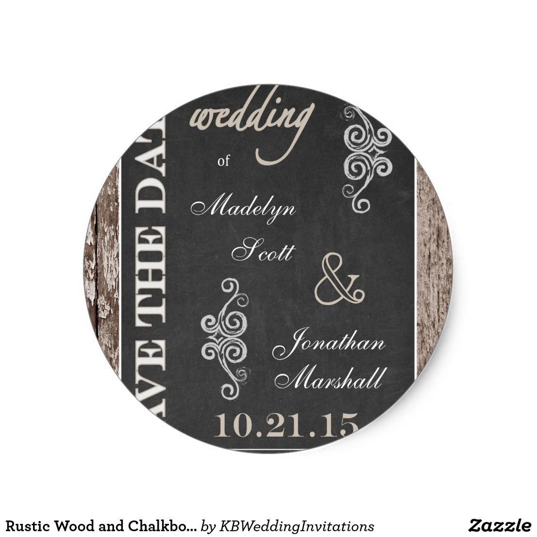 wedding stickers for invitations%0A Rustic Wood and Chalkboard  x  Save the Date Classic Round Sticker