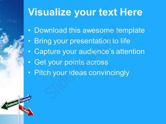 Today tomorrow yesterday signpost future powerpoint templates ppt check out this amazing template to make your presentations look awesome at toneelgroepblik Image collections
