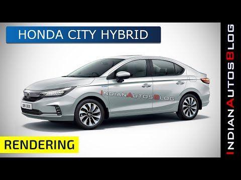 Honda City Reimgained As A Hybrid Indianautosblog Youtube In 2020 Honda City Honda Honda Cars