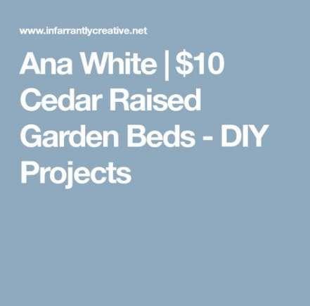 48 Ideas For Garden Beds Raised Ana White Garden Raised 400 x 300