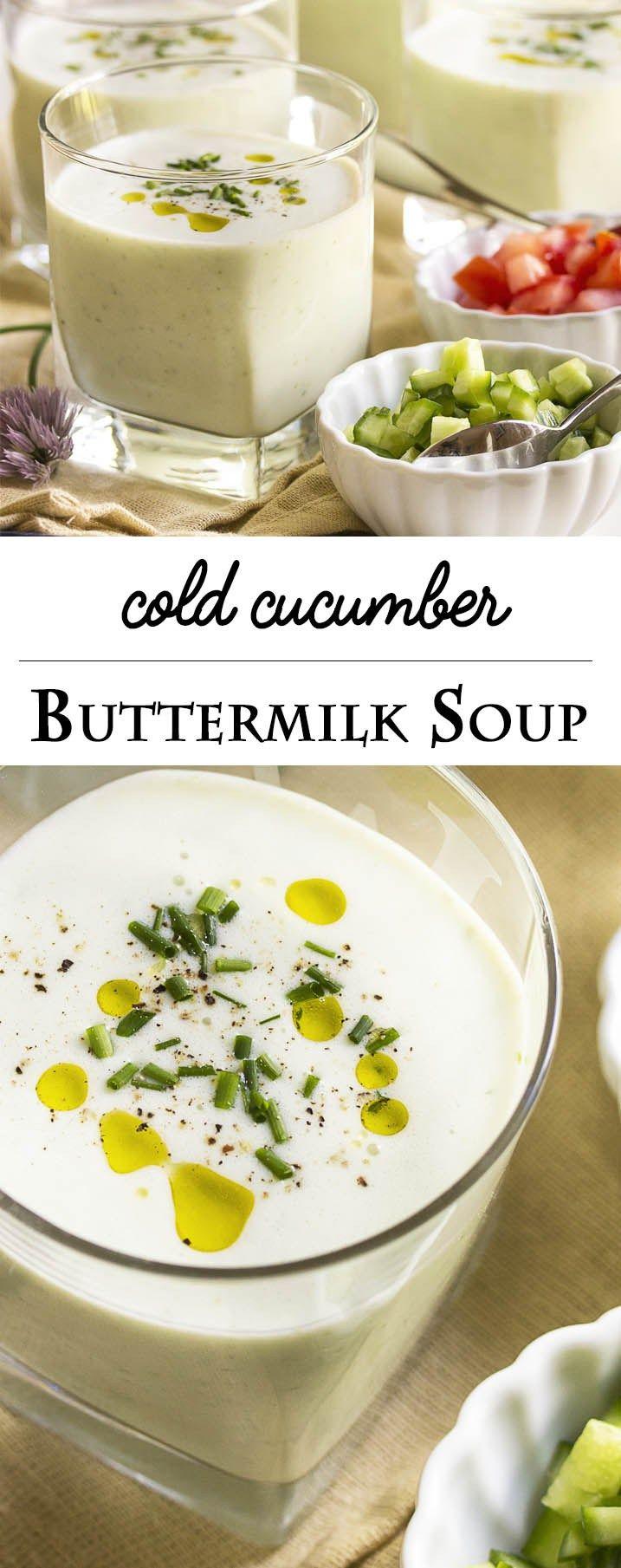 Cold Cucumber Buttermilk Soup Recipe Cold Soup Recipes Summer Cold Soup Delicious Soup Recipes