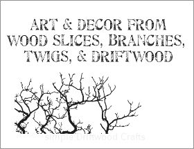 {Dishfunctional Designs: Branching Out: Art Decor From Wood Slices, Branches, Twigs Driftwood|Dishfu #twigart