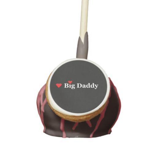 I Heart Big Daddy Cake Pops