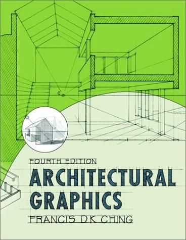 163e269b10d0a003fe3fd8c0a0e355f2 architectural graphics by francis d k ching architecture books
