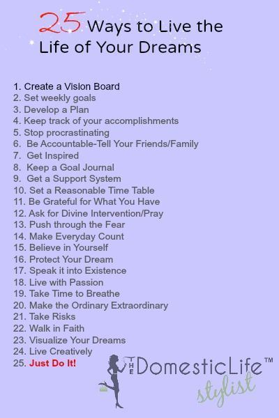 25 Ways to Live the Life of Your Dreams | The Domestic Life Stylist