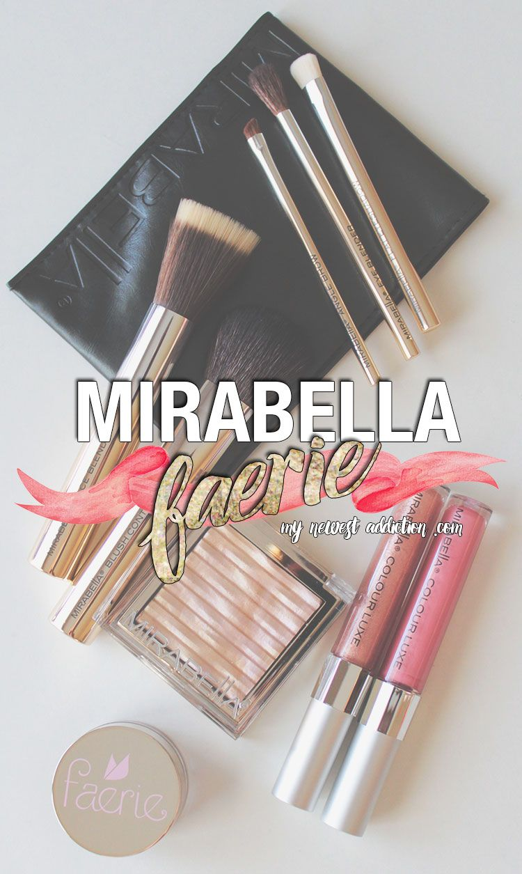 Mirabella | Faerie Collection - My Newest Addiction Beauty Blog