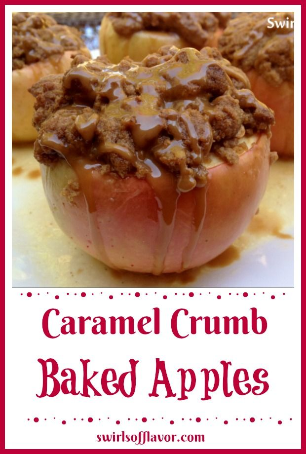 Caramel Crumb Baked Apples Caramel Crumb Baked Apples, with cashews and cherries and a cinnamon crumb topping, are baked to perfection and drizzled with caramel sauce! Our easy baked apple recipe will be a family favorite this apple season!