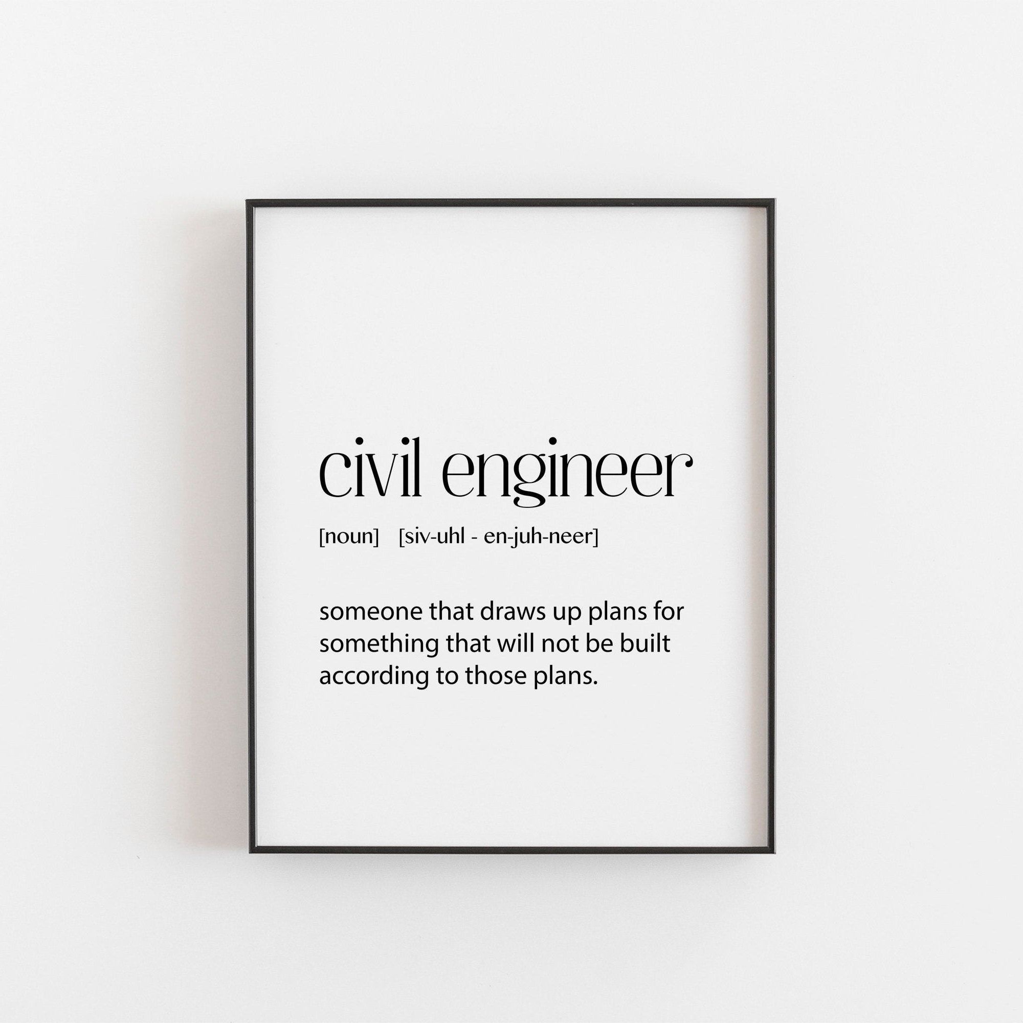 Civil Engineer Wall Art Home Printable Decor Office Decor Etsy Engineering Quotes Civil Engineering Engineers Day Quotes