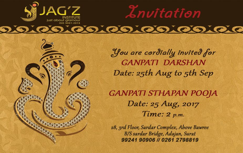 We Cordially Invite You And Your Family For Ganpati Sthapana Darshan Welcoming Bappa At Jag Z Institute