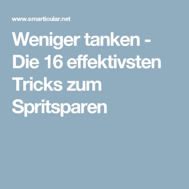 9526cd05764273 Weniger tanken - Die 16 effektivsten Tricks zum Spritsparen ...