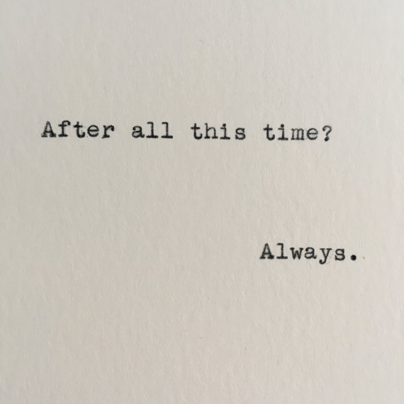 Harry Potter Always Quote Severus Snape Typed On Typewriter X