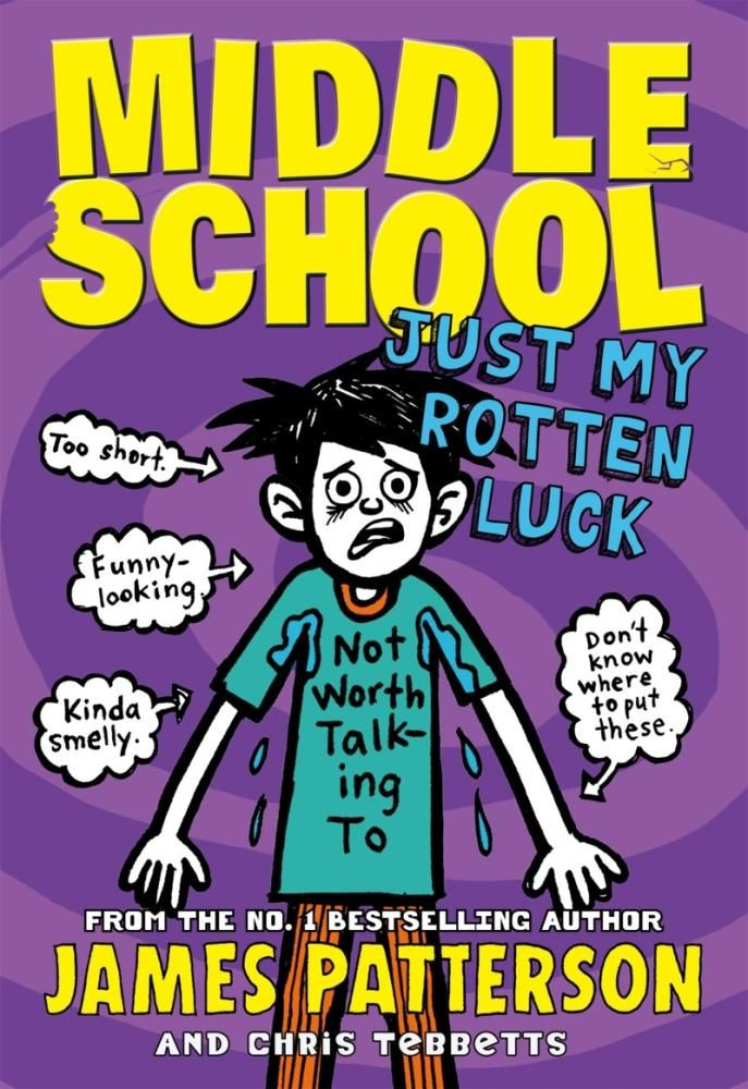 Middle School Just My Rotten Luck If You Like Funny Books