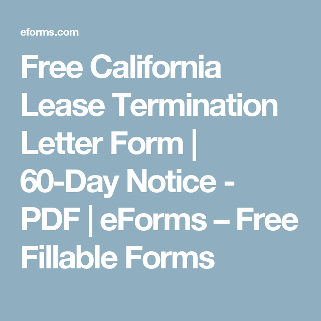 Free California Lease Termination Letter Form  Day Notice