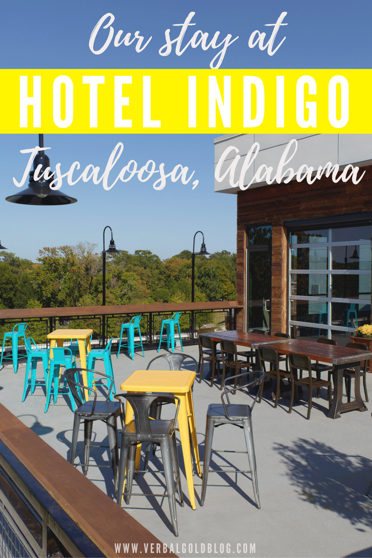 Our Stay At Hotel Indigo In Tuscaloosa Alabama Roll Tide