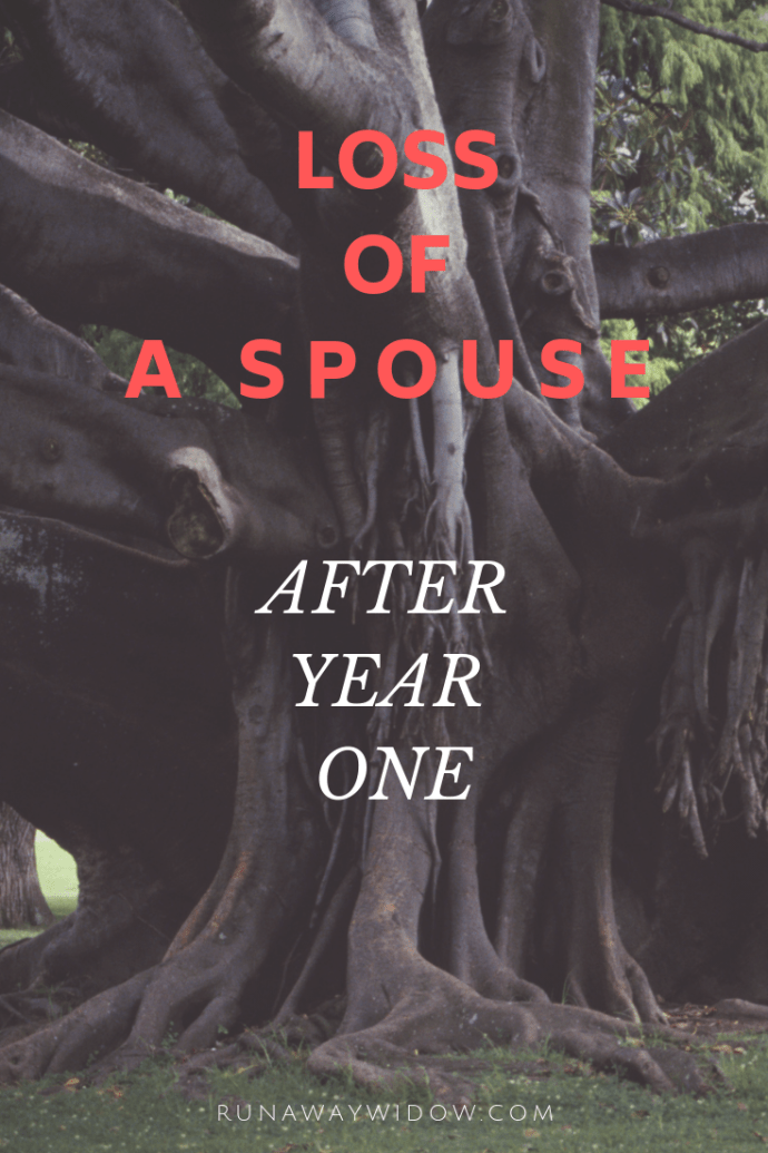 Loss of a Spouse: After Year 1 | Runaway Widow Blogs
